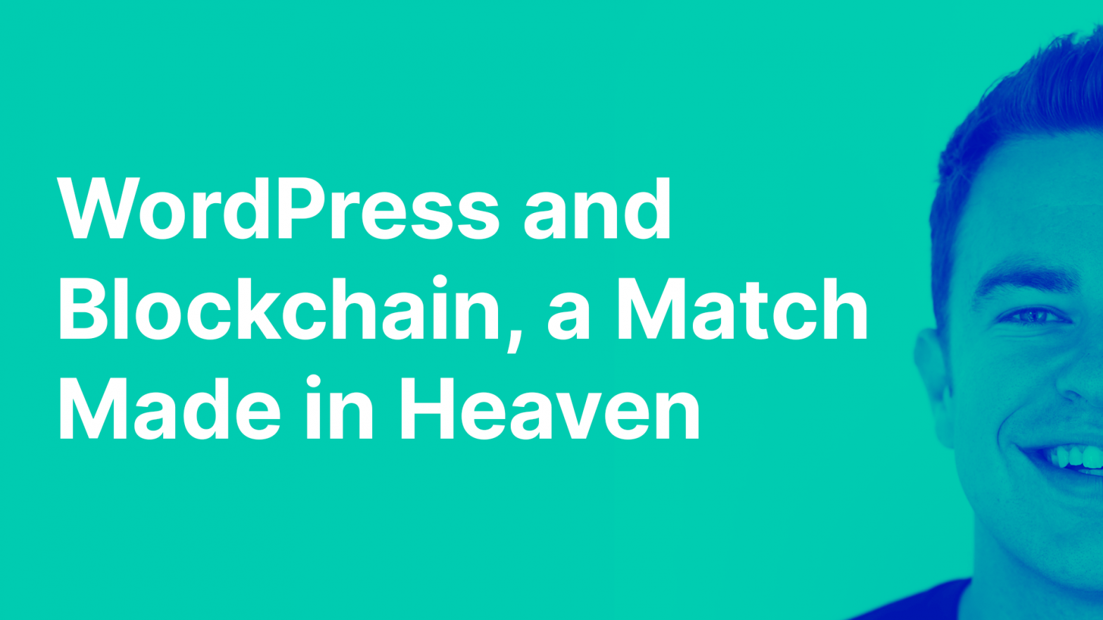 WordPress and Blockchain, a Match Made in Heaven